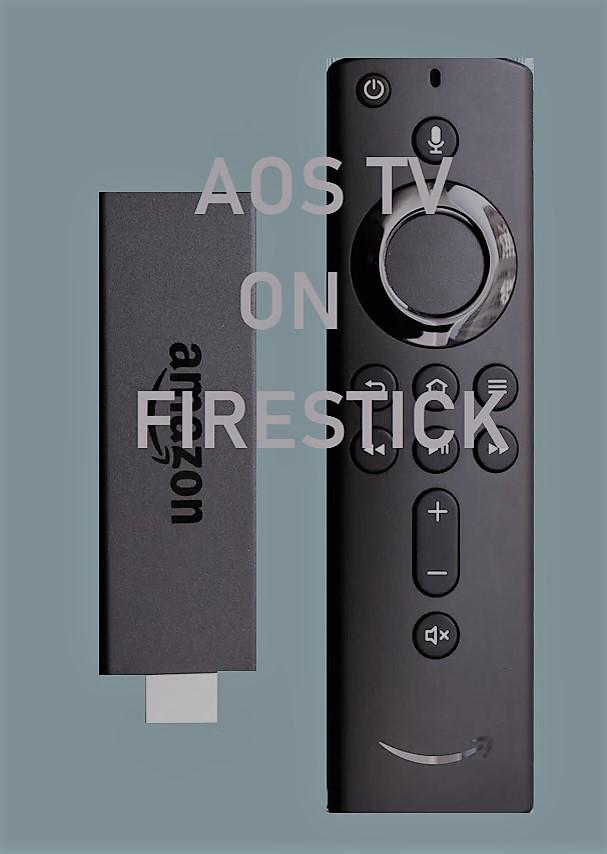 AOS TV for FIRESTICK